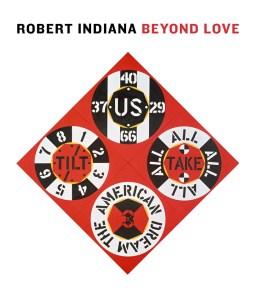 Robert Indiana Beyond LOVE