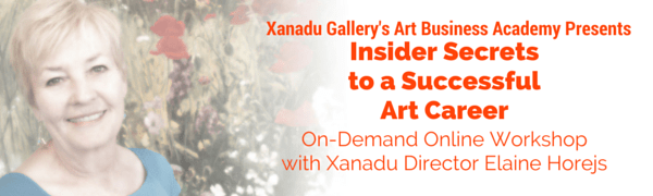 Xanadu Gallery's Art Business Academy Presents Insider Secrets to a Successful Art Career with Xanadu Gallery Director Elaine Horejs