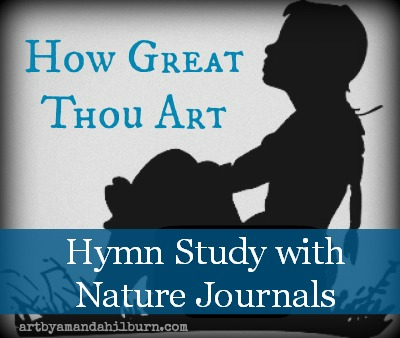 Combining Hymn Study With Nature Journals