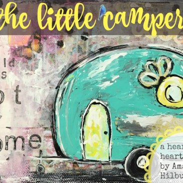 The Little Camper eCourse by Amanda HIlburn #paintingclass #paintparty #learntopaint #mixedmediatutorial