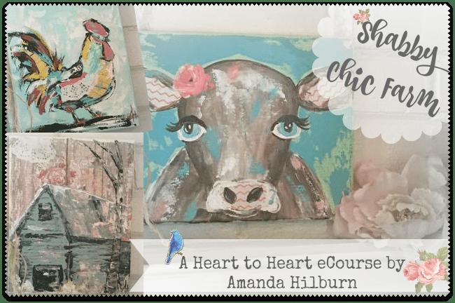 Shabby Chic Farm: a Heart to Heart eCourse
