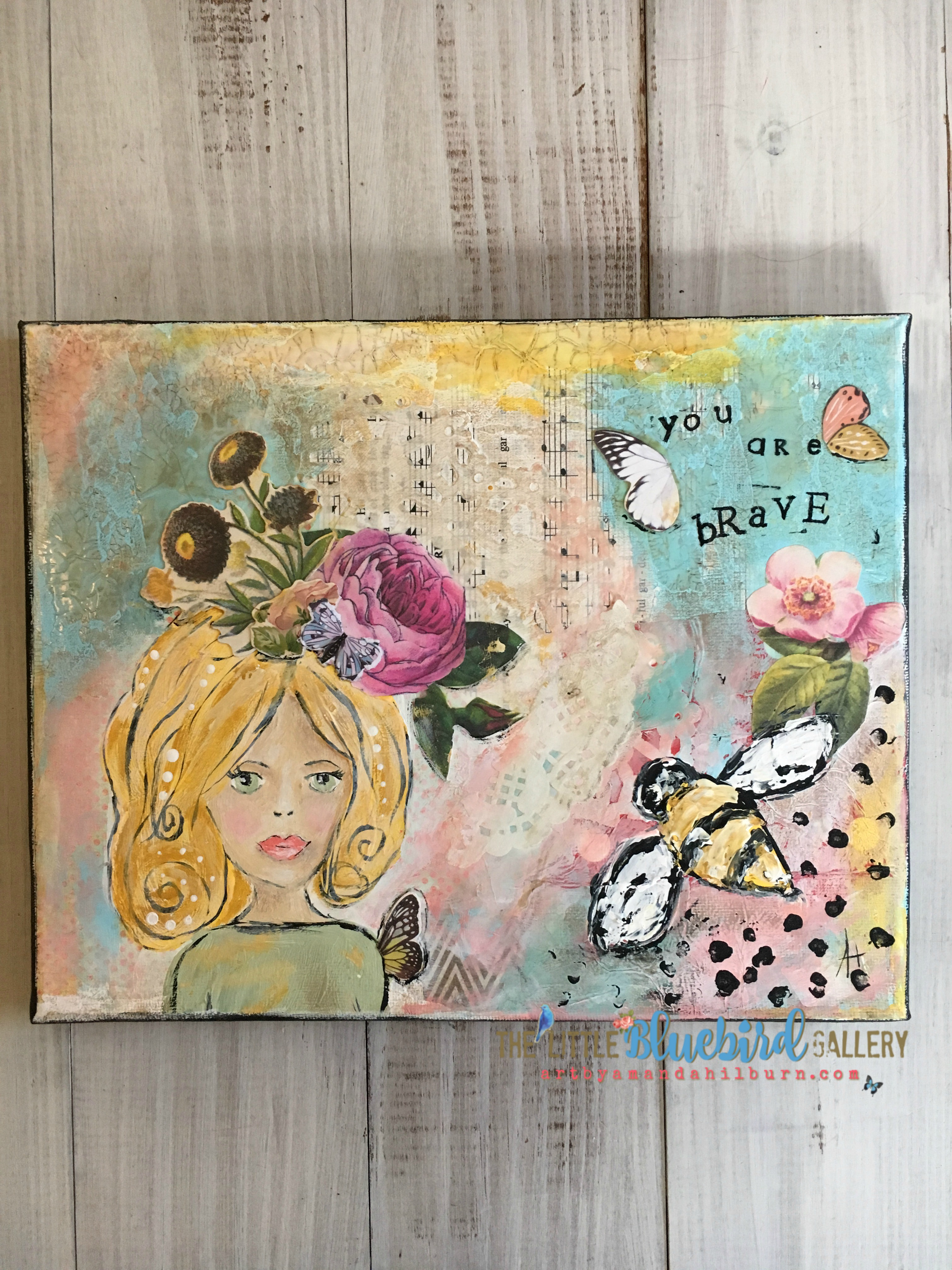 You Are Brave; Original Mixed Media Painting