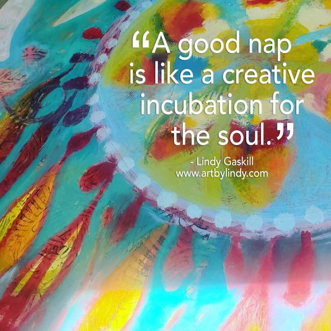 a good nap is a creative incubation quote