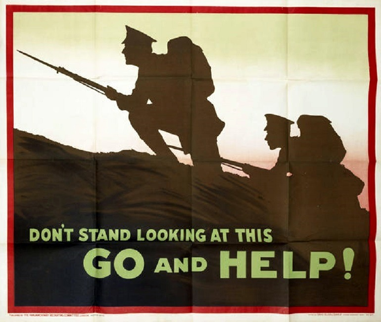Image: Don't stand looking at this: Go and Help!, First World War recruitment poster calls on young men to fulfill their duties by joining the army and not standby looking at other men at war