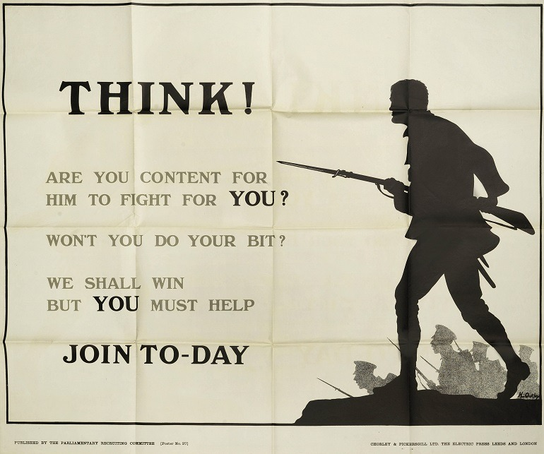 Image: Recruitment posters for First World War says: 'Think ! Are you content to let him fight for you'. Image courtesy of Bonhams