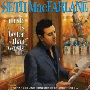 Image: Seth Macfarlane, Album cover for Music is Better Than Words