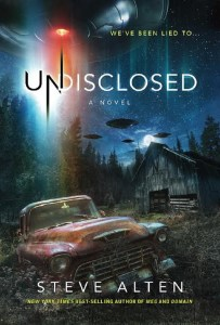 Image: Cover of Undisclosed, a novel by New York Times Best-Selling Author Steve Alten, who  wrote the Tell-All Thriller after an encounter with UFOs and Extra Terrestrial beings