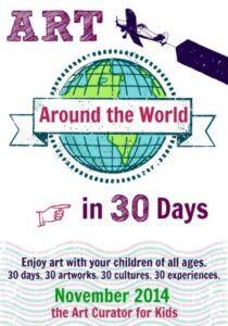 The Art Curator for Kids - Art Around the World in 30 Days - Experience Art with Your Kids400
