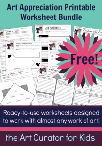 the Art Curator for Kids - Free Art Appreciation Printable Worksheet Bundle - Worksheets Designed to Work with Any Work of Art-300