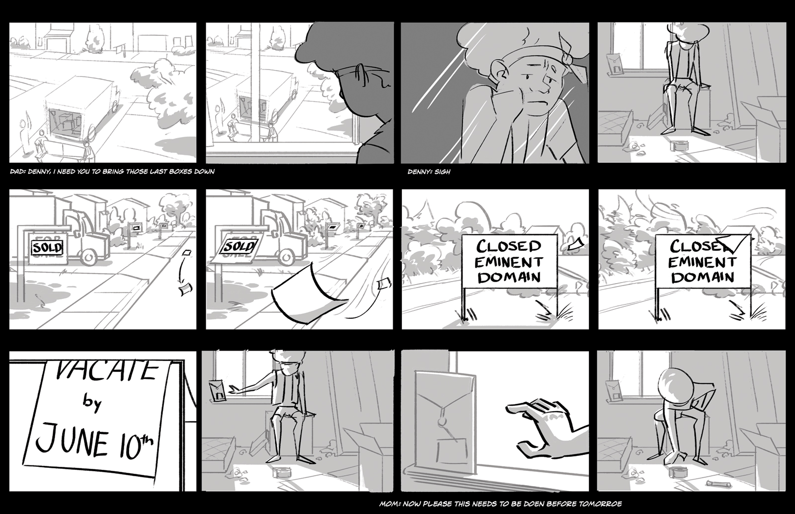First storyboard for A Light That Beckons Home. Denny packs boxes. The camera shows the closed sign for their neighborhood.