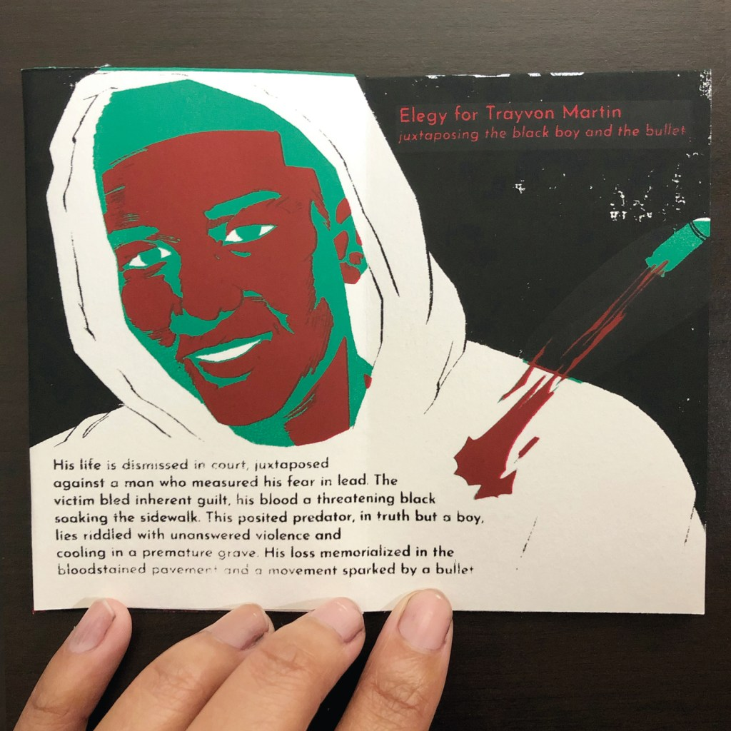 The second spread of The Just Opposed. An original Golden Shovel poem Elegy for Trayvon Martin is imposed over a portrait of Martin, smiling in a white hoodie. A bullet ricochets off his chest.