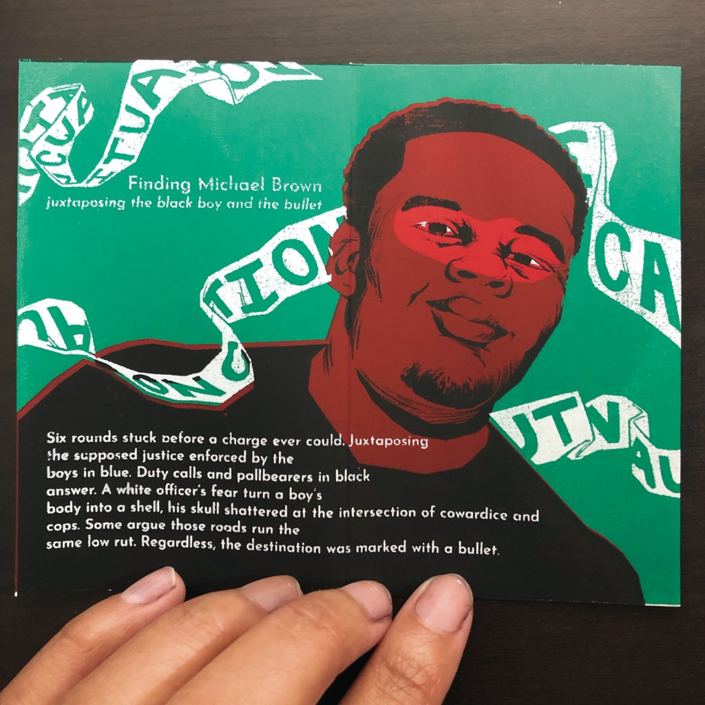 """Third spread of The Just Opposed. An original Golden Shovel poem titled """"Finding Michael Brown"""" is imposed over a portrait of Michael Brown surrounded by caution tape over a green background."""