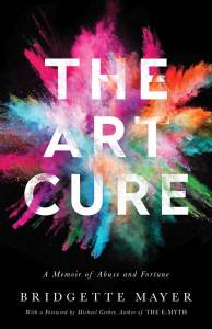 Art Cure: A Memoir of Abuse and Fortune.