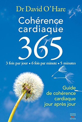 Cohérence cardiaque 365 Dr. David O'hare