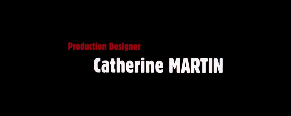 Production Designer Catherine Martin
