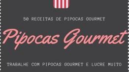 Pipoca Gourmet Receita – As 7 Melhores para Fazer e Vender em Casa