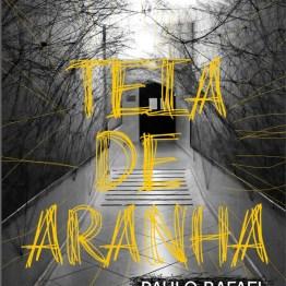 Teia de Aranha - Paulo Rafael