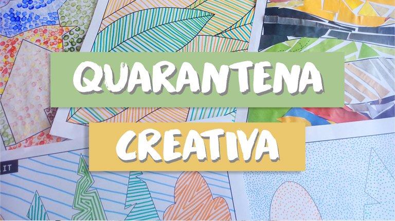 quarantena creativa