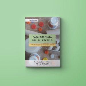 """""""Casa ordinata con il riciclo"""" ebook gratuito Arte Green"""