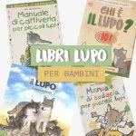 Libri per bambini sul lupo consigliati!