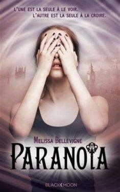 Paranoïa de Mélissa Bellevigne