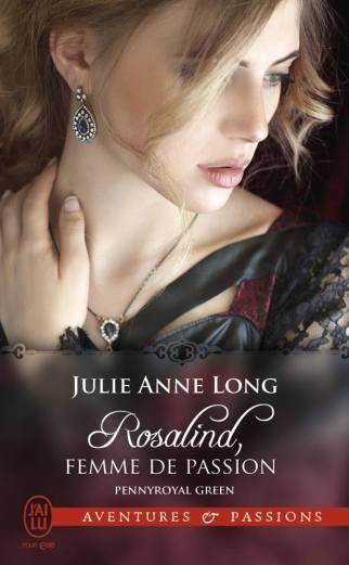 Pennyroyal Green, tome 3 Rosalind , femme de passion de Julie Anne Long