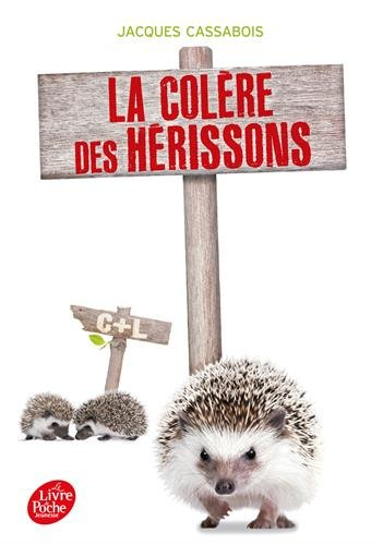 la-colere-des-herissons-de-jacques-cassabois