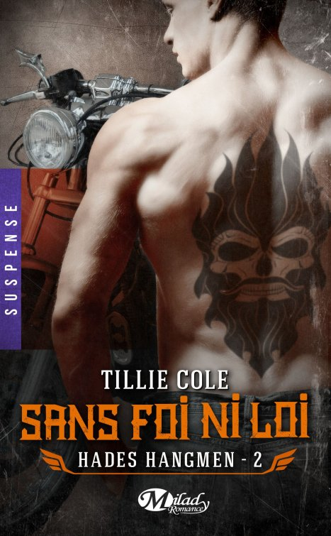 Hades Hangmen Tome 2 : Sans foi ni loi de Tillie Cole