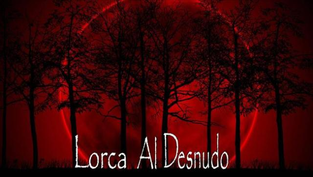 Lorca al desnudo
