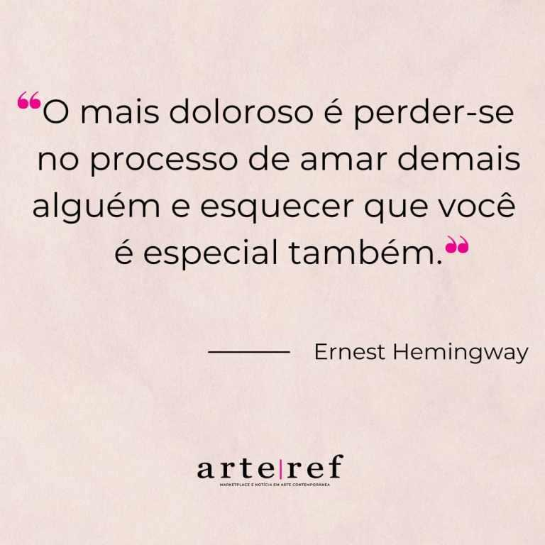 Ernest Hemingway; Frases de amor