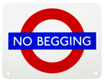 No Begging Sign