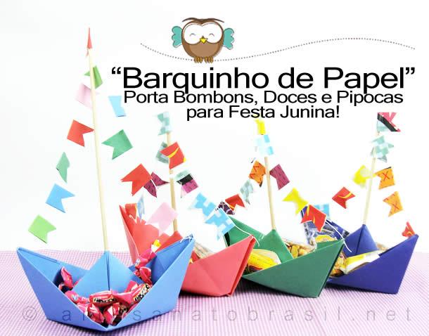 """Barquinho de Papel"""" para Porta Bombom, Pipocas e Doces de Festa Junina"""