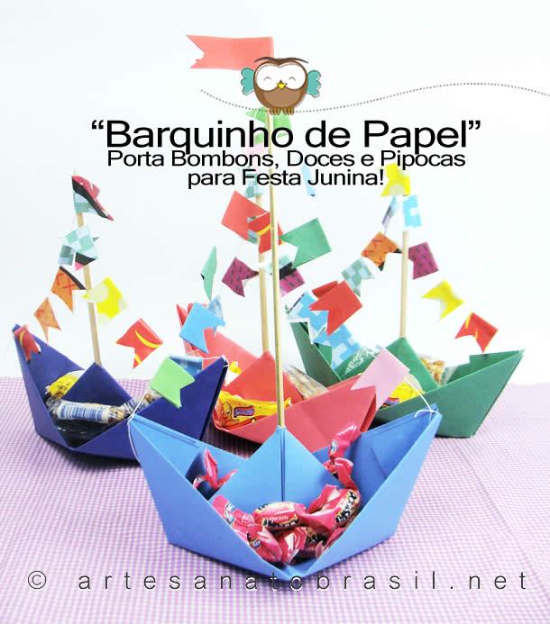 Decoracão Festa Junina Reciclavel: Barquinho de Papel