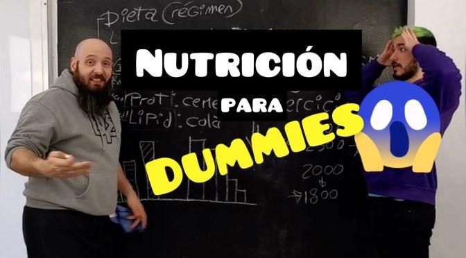 ¿LA DIETA PERFECTA? NUTRICIÓN PARA «DUMMIES»