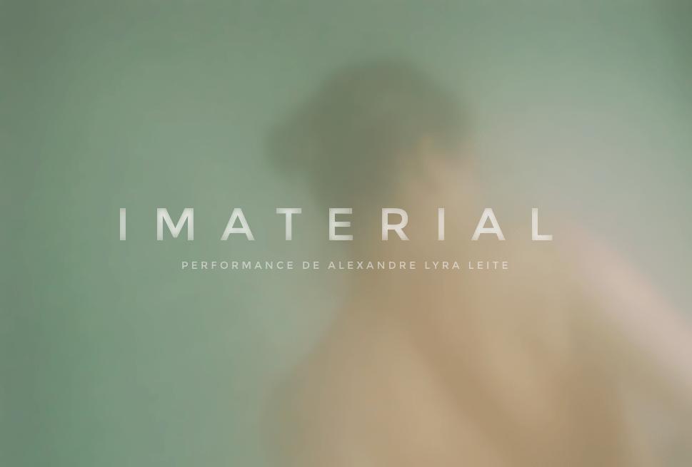 Imaterial | de Alexandre Lyra Leite