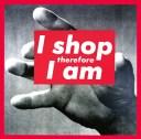 Sans titre I shop therefore I am Barbara KRUGER Sérigraphie sur vinyle 281,9 x 287 cm.