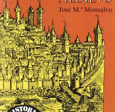 Las ciudades europeas del Medievo - José María Monsalvo Antón