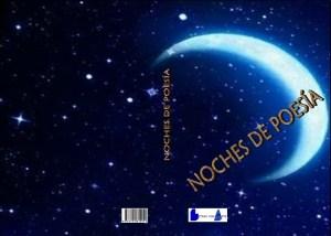 """Noches de poesía - incluye el poema """"Sensaciones"""" de Francisco Calvo"""