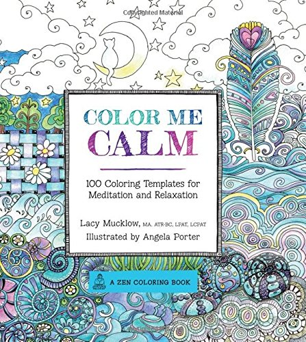 Color me calm par Lacy Mucklow et Angela Porter