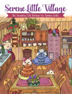 Serene Little Village - The Wondrous Life Behind the Garden Walls