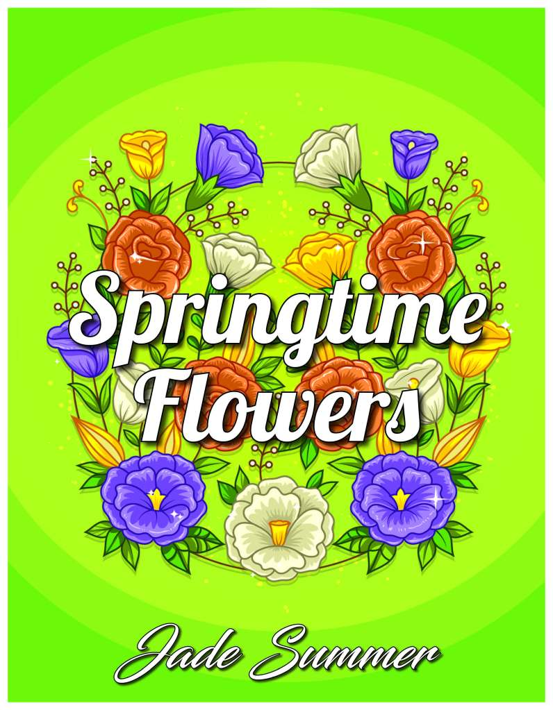 Springtime Flowers by Jade Summer
