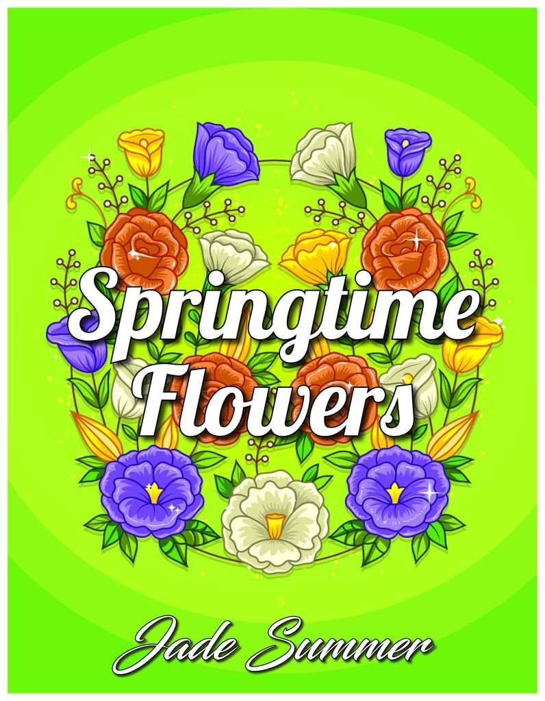 Springtime Flowers by Jade Summer