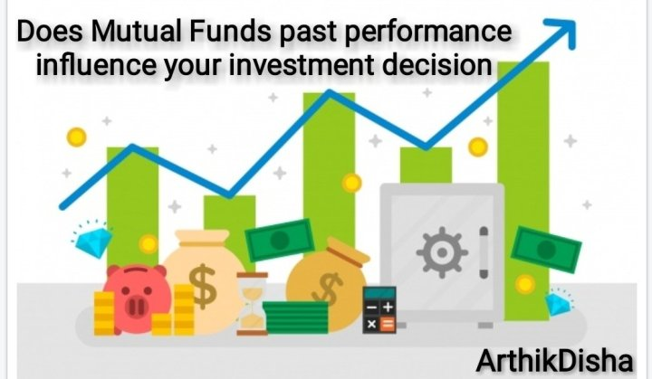 Does Mutual Funds past performance influence your investment decision