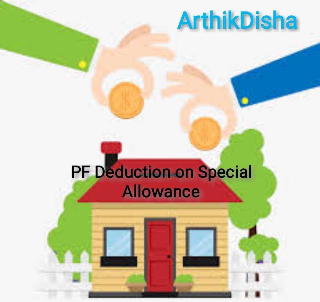 PF Deduction On Special Allowance-Is It True?
