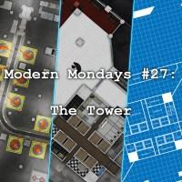 Modern Mondays #27: The Tower