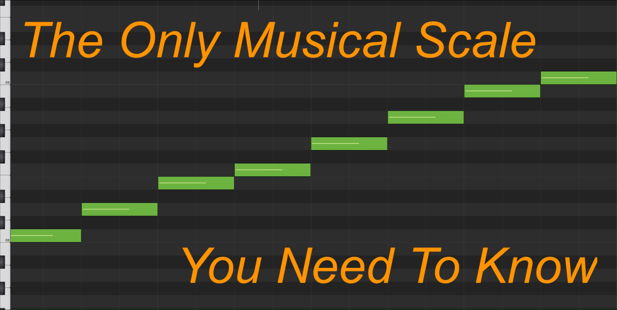 The Only Musical Scale You Need To Know
