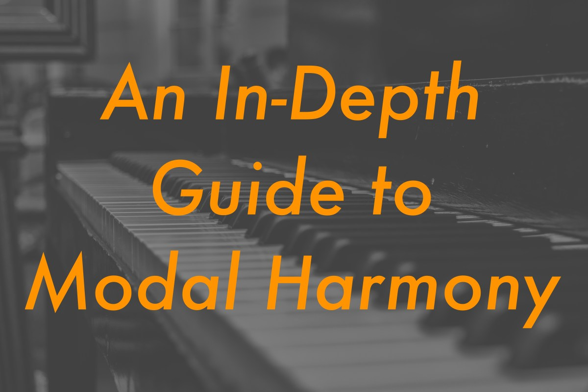 Modal Harmony: An In-Depth How-To Guide • Arthur Fox Music