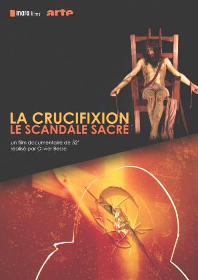 La crucifixion le scandale sacré