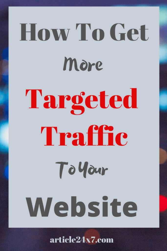 Get Targeted Traffic