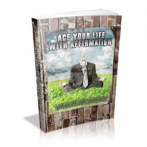 Ace Your Life With Affirmation 3